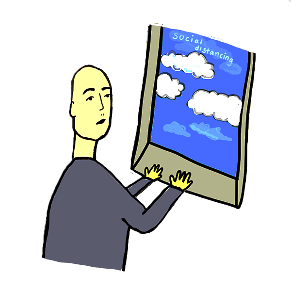 "illustration by Greer Siegel of a person practicing social distancing while staring out a window at a blue sky with ""social distancing"" literally written in the sky among some puffy white clouds. The person has an expression that seems to express a humdrum feeling about needing to stay inside while the sky is so bright and blue outside."
